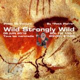 Patte de Velours - Wild Strongly Wild - 06 Juin 2018
