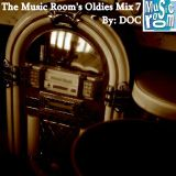 The Music Room's Oldies Mix 7 - Feat. Various Artists (By: DOC 06.03.13)