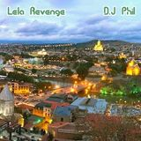 Lela Revenge  DJ.Phil   Full Version