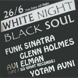 Funk Sinatra Opening Set @ White Night Black Soul 26 06 2014