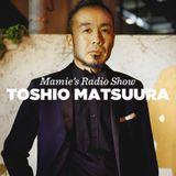 Toshio Matsuura • DJ Set • Mamie's Radio Show