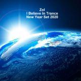 Zol - I Believe In Trance New Year Set 2020