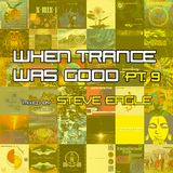 When Trance Was Good pt. 9