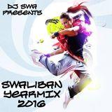DJ Swa presents the Swaliban Yearmix 2016 !! Clean version