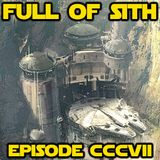 Episode CCCVII: Galaxy's Edge