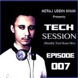 Meraj Uddin Khan Pres. Tech Session 007 (April 2017)