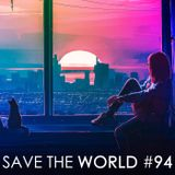 Mix Spécial Save The World Attempt #94 May 2o19