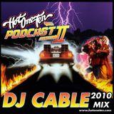HotOneTen Podcast Vol.2 - DJ CABLE