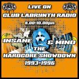 """Insane & Mind  """"Live""""  Club Labrynth Radio 26th Sept 2015"""