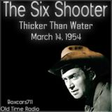 "Boxcars711 Overnight Western ""The Six Shooter"" (Starring Jimmy Stewart) - Thicker Than Water (03-14-"
