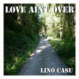 Lino Casu in THE MIX - LOVE AINT OVER