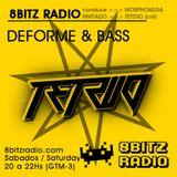 Deforme & Bass #30, at 8Bitz Radio - Tetzuo (COL)