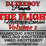 The Flight Mixtape Series Vol 1