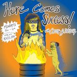 Here Comes Success! Episode 8