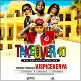 Takeover VOL 10{BAD & BOUJEE MIXTAPE} -VjSpiceKenya