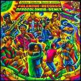 mixtape Afrocolombia remix vol  2 !! New  Vynil by Galletas calientes & Palenque Records by Dj Najle