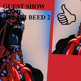 GUEST SHOW WITH DJ I AM BEED #2