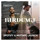 Birdcage Mixtape Vol.1 Mixed By Robie Nyle x ESG