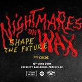 Cocoe_Live DJ Mix_Opening Set for Nightmares On Wax @ Crescent Ballroom_6_12_18_Phoenix AZ