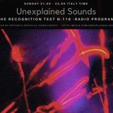 Unexplained Sounds - The Recognition Test # 116