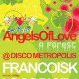 Francois Kevorkian d.j. Disco Metropolis (Na) Angels of Love 07 12 2003