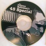 Freelance Hellraiser's 45 Special Mix