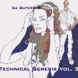 SuperDre presents...Technical Genesis Vol. 3