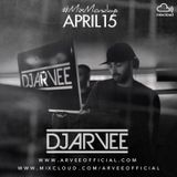 #MixMondays APRIL 2015 @DJARVEE
