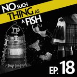 Episode 18: No Such Thing As A Kilt On The Battlefield