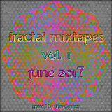 Fractal Mixtapes Vol. 1 June 2017