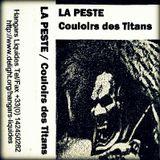 La Peste - Couloirs Des Titans (Hangars Liquides - 1998)