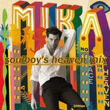 MIKA SOULBOY'S HEAVENMIX  NEW SOUND RECORDING!!