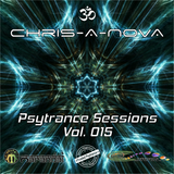 Chris-A-Nova's Psytrance Sessions Vol. 015 (10.2017)