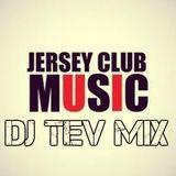 Quick DJ Tev Mix (Jersey Club)