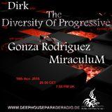 Dirk - Host Mix - The Diversity Of Progressive 26 (18th Nov. 2015) on DeepHouseParadeRadio.de