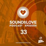 ROBERT FEELGOOD presents SOUND OF LOVE episode 33