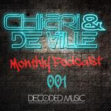 Chiari & De Ville Monthly Podcast Episode 01 (April 2013)