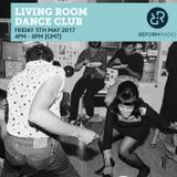 Living Room Dance Club 5th May 2017