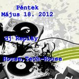 dj Repläy - House,Tech-House Friday. May 18. 2012