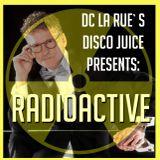 Disco Juice-Radioactive  - The Nu German Invasion Part 2  2/10/18