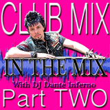 DJ Inferno - In The Mix Pt. Two