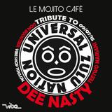 DEE NASTY live @ Mojito Café ( Tribute To Zulu Nation )