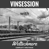 Vinsession w/ Weltschmerz [Complatt / Welthaus]