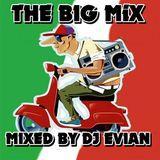 THE BIG MIX BY Dj Evian