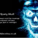 The Rusty Skull Show 23rd August 2016 originally live on www.tbfmonline.co.uk