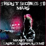 Thirty Seconds To Mars - Closer To The Edge (Marky Boi Trance Tripper Demo)