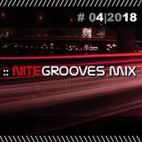 :: nitegrooves mix   Deep House, Tech House & Progressive House   04/2018