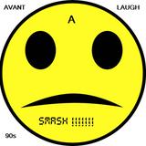 Avant A Laugh 90's SMASH!