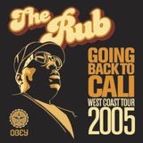 The Rub (Ayres & Eleven) - Goin Back to Cali