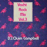 YACHT ROCK MIX Vol.3 By DJ CAMPBELL